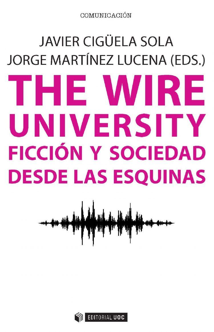 The Wire University portada