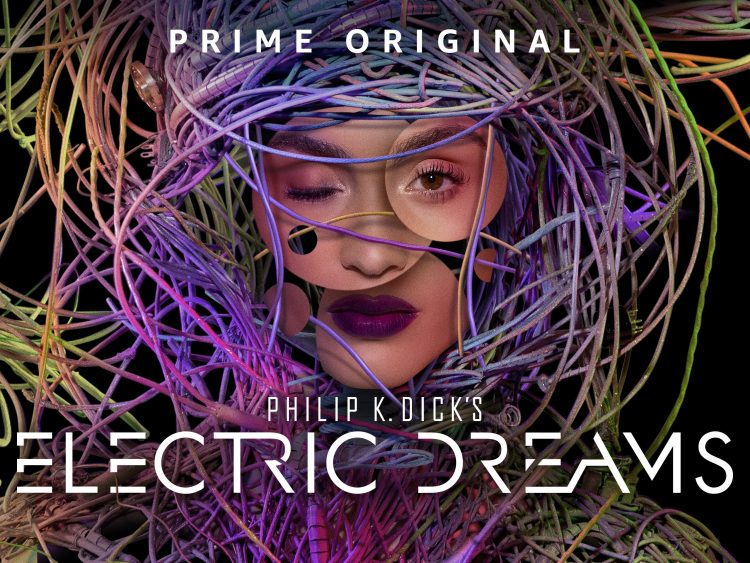 Philip K. Dick Electric Dreams